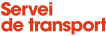 SERVEI DE TRANSPORT
